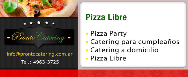 pizza party, pizza libre, pasta para pizza, pizza variedades, fiesta de pizza, precios de pizzas, pizza libre capital federal, pronto pronto pizza, catering pizzas,